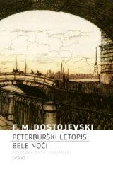 Fjodor Mihajlovič Dostojevski: Peterburški letopis. Bele noči