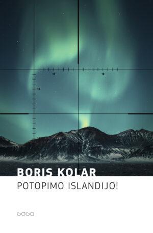 Boris Kolar: Let's Sink Iceland!